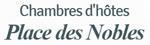 Place des Nobles - Chambres d'hôtes